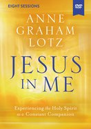 Jesus in Me: Experiencing the Holy Spirit as a Constant Companion (Video Study) DVD