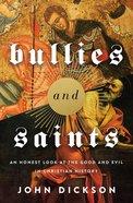 Bullies and Saints eBook