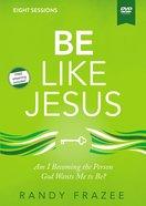 Be Like Jesus: Who Am I Becoming? (Video Study) DVD