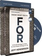 Know What You're For (Study Guide With Dvd) Pack