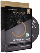The Three-Mile Walk: The Courage You Need to Live the Life God Wants For You (Study Guide With Dvd) Paperback