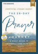 The 28-Day Prayer Journey: A Daily Guide to Conversations With God (Video Study) DVD