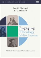 Engaging Theology: A Biblical, Historical, and Practical Introduction (Video Lectures) DVD