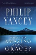 What's So Amazing About Grace? Revised (Study Guide) Paperback