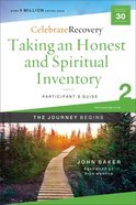 Taking An Honest and Spiritual Inventory : A Recovery Program Based on Eight Principles From the Beatitudes (Participant Guide 2) (#02 in Celebrate Re Paperback