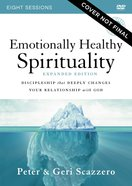 Emotionally Healthy Spirituality: Discipleship That Deeply Changes Your Relationship With God (Video Study Expanded Edition) DVD