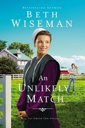 An Unlikely Match (Amish Inn Novels Series) Paperback