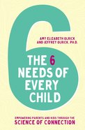 The 6 Needs of Every Child eBook