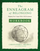 The Enneagram of Belonging: Mapping Your Unique Path to Self-Acceptance (Workbook) Paperback
