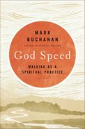 God Walk: Moving At the Speed of Your Soul Paperback