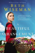 A Beautiful Arrangement (Amish Journey Novel Series) eBook