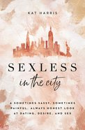 Sexless in the City eBook