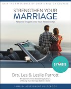 Strengthen Your Marriage: Personal Insights Into Your Relationship (Companion To Symibs+ Report) Paperback