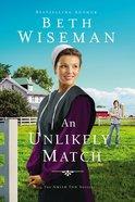 An Unlikely Match (Amish Inn Novels Series) eBook