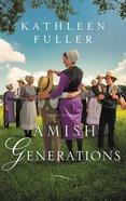 Amish Generations: Three Stories Mass Market