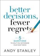 Better Decisions, Fewer Regrets eBook