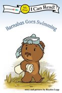 Barnabas Goes Swimming (My First I Can Read! Series) Paperback