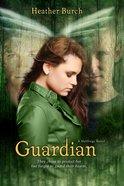 Guardian (#02 in Halflings Series) Paperback