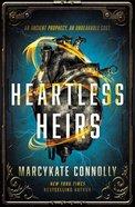 Heartless Heirs Hardback