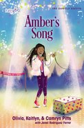 Amber's Song (#03 in Faithgirlz! Daniels Sisters Series) Paperback