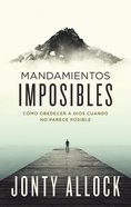 Mandamientos Imposibles eBook