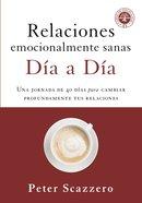 Relaciones Emocionalmente Sanas - Da a Da eBook