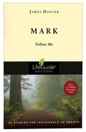 Mark (Lifeguide Bible Study Series) Paperback