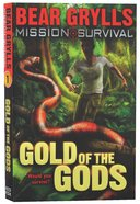 Gold of the Gods (#01 in Mission Survival Series) Paperback