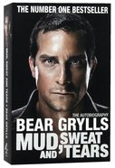 Mud, Sweat and Tears Paperback