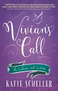 Vivian's Call: A Labor of Love Paperback
