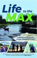 Life to the Max Paperback