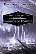 The Prince Warriors and the Swords of Rhema (#03 in The Prince Warriors Series) Paperback