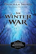The Winter War (#04 in The Prince Warriors Series) Paperback
