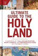 Ultimate Guide to the Holy Land Hardback