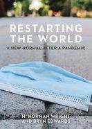 Restarting the World eBook