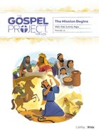 The Mission Begins (Older Kids Activity Pages) (#10 in The Gospel Project For Kids Series) Paperback