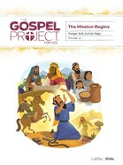 The Mission Begins (Younger Kids Activity Pages) (#10 in The Gospel Project For Kids Series) Paperback