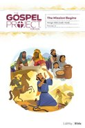 The Mission Begins (Younger Kids Leader Guide) (#10 in The Gospel Project For Kids Series) Spiral