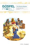 The Mission Begins (Preschool Leader Guide) (#10 in The Gospel Project For Kids Series) Spiral