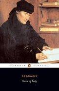 Praise of Folly: Letter to Martin Van Dorp Paperback