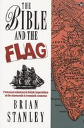 The Bible and the Flag Paperback