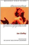 Discovering Philippians (Crossway Bible Guides Series) Paperback