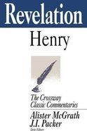 Revelation (Crossway Classic Commentaries Series) Paperback