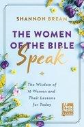 The Women of the Bible Speak eBook