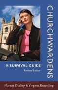 Churchwardens: A Survival Guide Paperback
