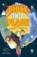 The Bible in a Flash: A Lightning Tour From Creation to the End of Time Paperback