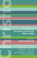 Christianity Worldwide 1800 to 2000 (#47 in International Study Guide Series) Paperback