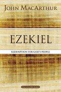 Ezekiel: Redemption For God's People (Macarthur Bible Study Series) Paperback