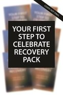 Your First Step to Celebrate Recovery (6 Pack) (Celebrate Recovery Series) Mass Market