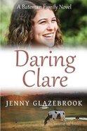 Daring Clare (#01 in Bateman Family Series) Paperback
